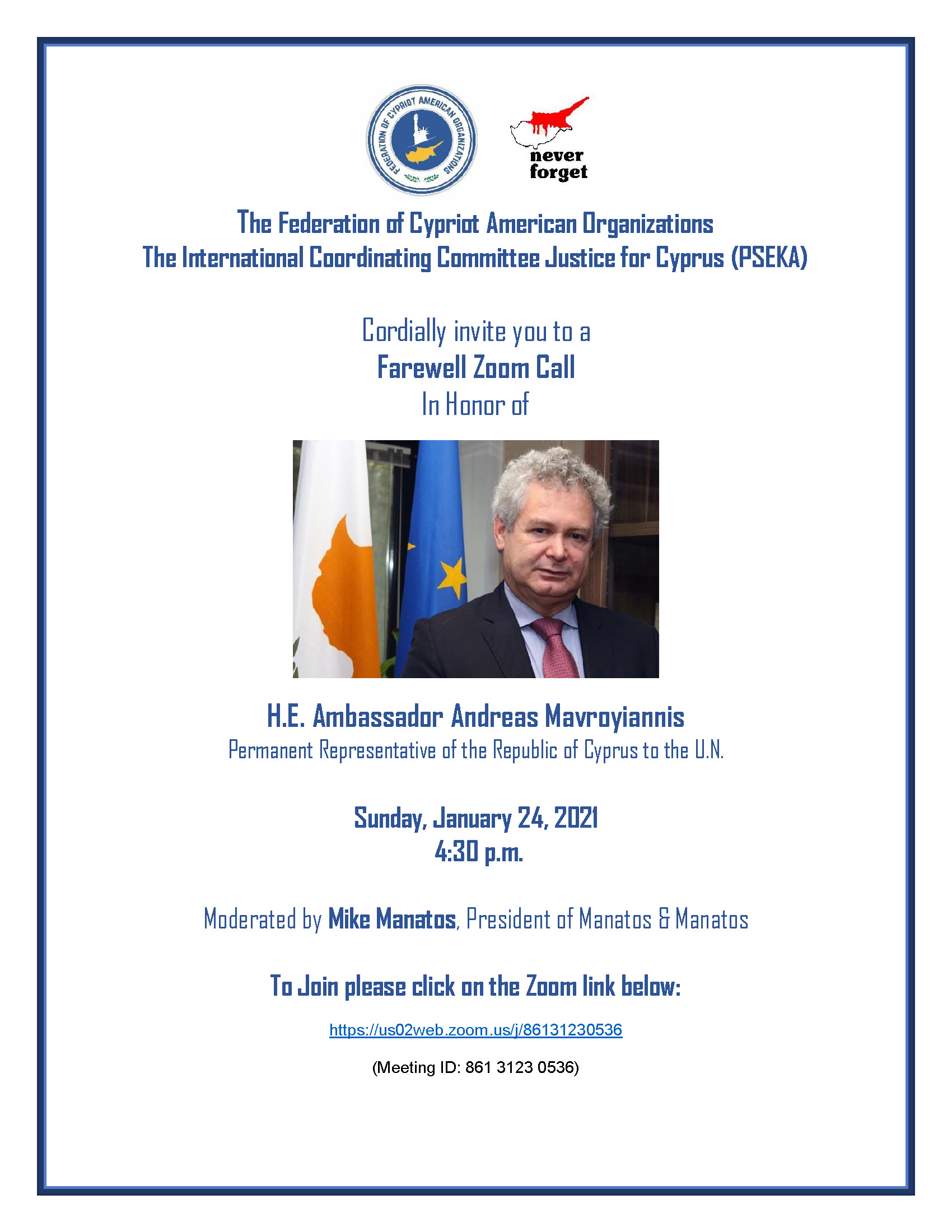 Farewell Zoom Call for H.E. Ambassador Andreas Mavroyiannis – Sunday, January 24, 2021 at 4:30 p.m.